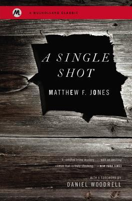 A Single Shot, Jones, Matthew F; Woodrell, Daniel