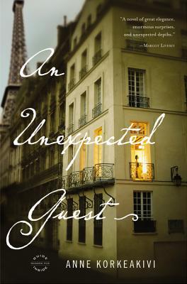 An Unexpected Guest: A Novel, Anne Korkeakivi