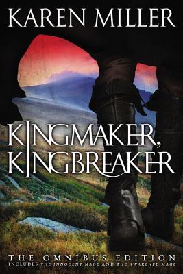 Kingmaker, Kingbreaker: The Omnibus Edition, Karen Miller