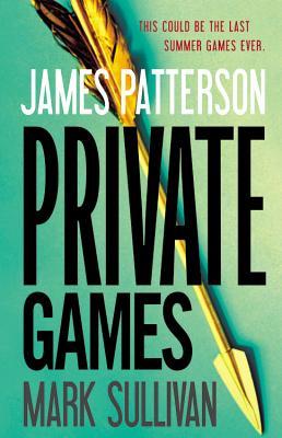 Private Games, James Patterson, Mark Sullivan