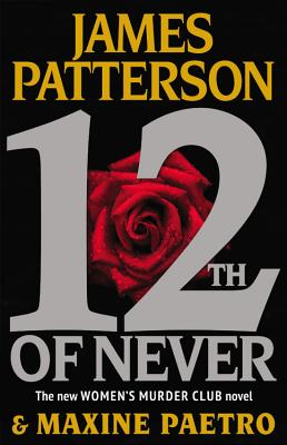 12th of Never (Women's Murder Club), Paetro, Maxine; Patterson, James
