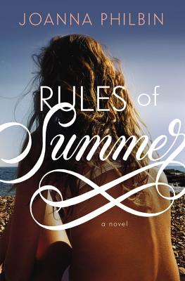 "Rules of Summer, ""Philbin, Joanna"""