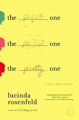 The Pretty One, Lucinda Rosenfeld