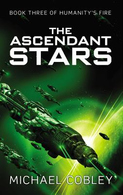 Image for The Ascendant Stars (Humanity's Fire)