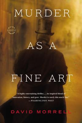 Murder as a Fine Art, David Morrell