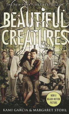 Beautiful Creatures, Garcia, Kami, Stohl, Margaret