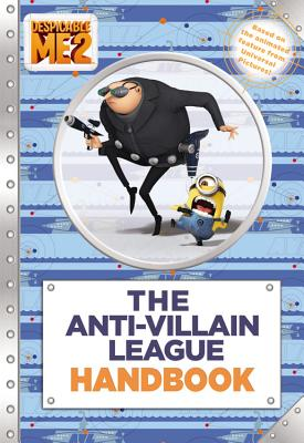Image for Anti-Villain League Handbook, The (Despicable Me 2)