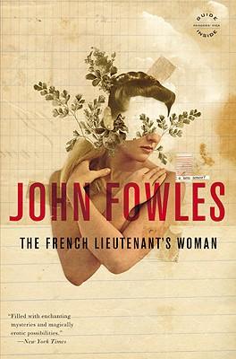 The French Lieutenant's Woman, Fowles, John