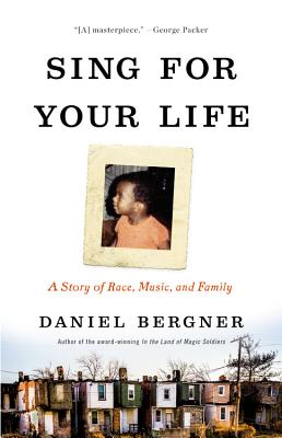 Image for Sing for Your Life: A Story of Race, Music, and Family