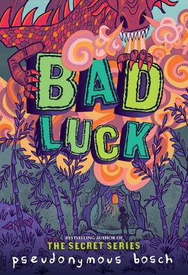 Image for Bad Luck (The Bad Books (2))
