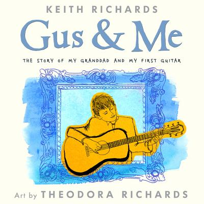 Image for Gus & Me: The Story of My Granddad and My First Guitar