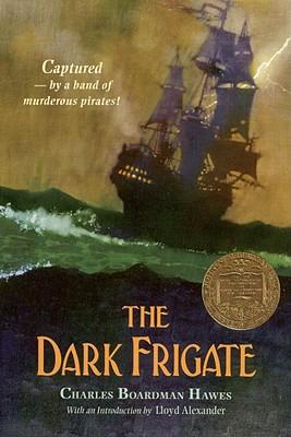 Image for The Dark Frigate - Newbery award