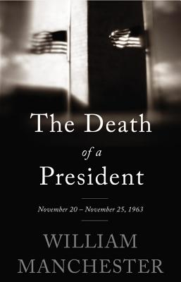 Image for The Death of a President: November 20-November 25, 1963