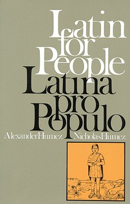Latin for People : Latina Pro Populo, Humez, Paul Alexander