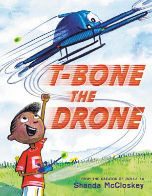 Image for T-BONE THE DRONE
