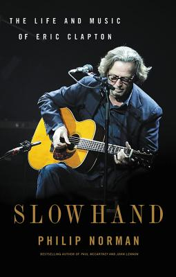 Image for Slowhand: The Life and Music of Eric Clapton