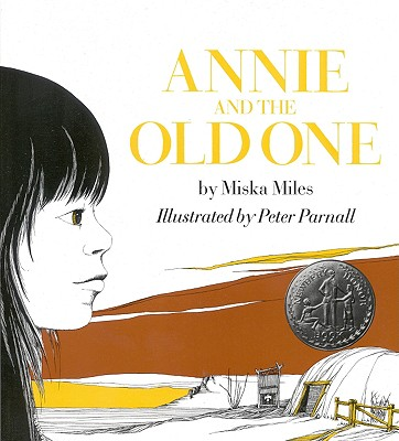 Annie and the Old One, Miska Miles; Peter Parnall
