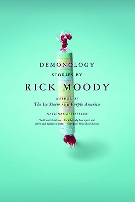 Demonology: Stories, Rick Moody