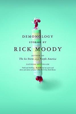 Demonology: Stories, Rick Moody