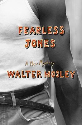 FEARLESS JONES, MOSLEY, WALTER