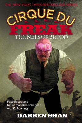 Image for Cirque Du Freak #3: Tunnels of Blood: Book 3 in the Saga of Darren Shan (Cirque Du Freak: the Saga of Darren Shan)