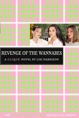 Image for The Revenge of the Wannabes (The Clique, No. 3)