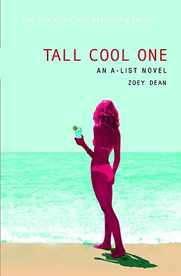 Tall Cool One (A-List, No. 4), Dean, Zoey