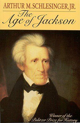 Image for The Age of Jackson (Back Bay Books (Series))
