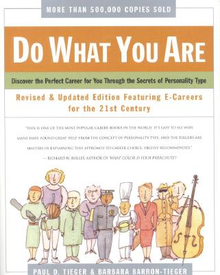 Image for Do What You Are : Discover the Perfect Career for You Through the Secrets of Personality Type--Revised and Updated Edition Featuring E-careers for the 21st Century