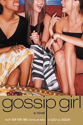 Gossip Girl #1: A Novel (Gossip Girl Series), Von Ziegesar, Cecily