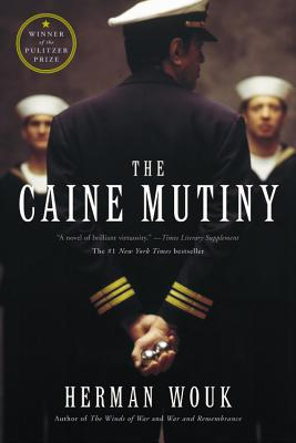 The Caine Mutiny: A Novel of World War II, Wouk, Herman