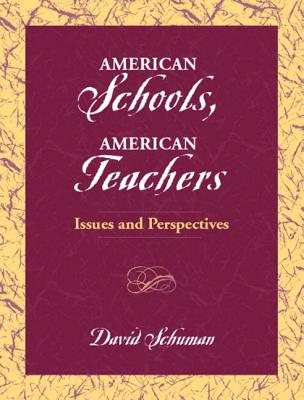 Image for American Schools, American Teachers: Issues and Perspectives