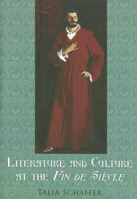 Image for Literature and Culture at the Fin de Siècle