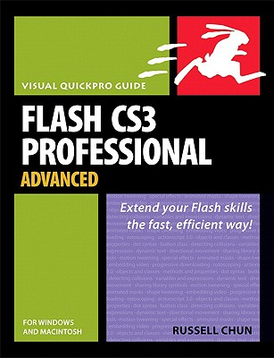 Image for FLASH CS3 PROFESSIONAL ADVANCED EXTEND YOUR FLASH SKILLS THE FAST, EFFICIENT WAY!