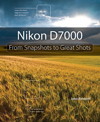Image for Nikon D7000: From Snapshots to Great Shots