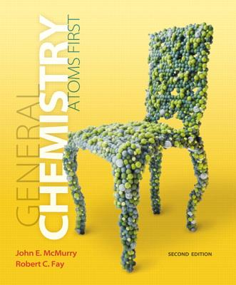 General Chemistry: Atoms First Plus MasteringChemistry with eText -- Access Card Package (2nd Edition), McMurry, John E.; Fay, Robert C.