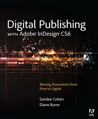 Image for Digital Publishing With Adobe InDesign CS6