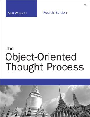 Object-Oriented Thought Process, The, Weisfeld, Matt