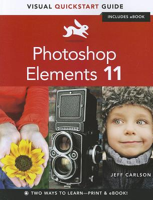 Image for Photoshop Elements 11: Visual QuickStart Guide