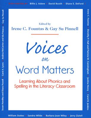 Image for Voices on Word Matters: Learning About Phonics and Spelling in the Literacy Classroom