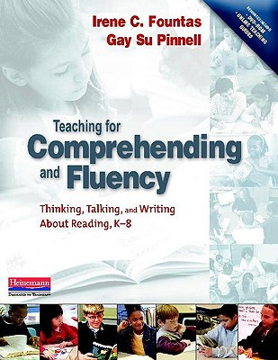 Image for Teaching for Comprehending and Fluency: Thinking, Talking, and Writing About Reading, K-8