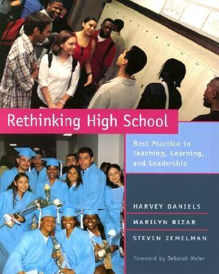 Image for Rethinking High School: Best Practice in Teaching, Learning, and Leadership