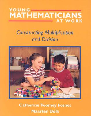Image for Young Mathematicians at Work: Constructing Multiplication and Division