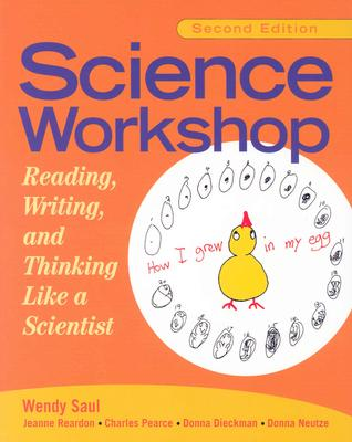 Image for Science Workshop: Reading, Writing, and Thinking Like a Scientist, Second Edition