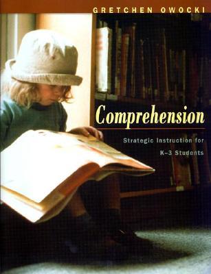 Image for Comprehension: Strategic Instruction for K-3 Students