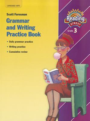 Image for READING 2007 GRAMMAR AND WRITING PRACTICE BOOK GRADE 3 (Reading Street)