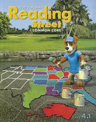 READING 2013 COMMON CORE STUDENT EDITION GRADE 4.1, Scott Foresman