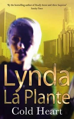 Cold Heart, La Plante, Lynda
