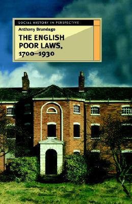 Image for The English Poor Laws 1700-1930 (Social History in Perspective)