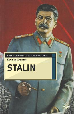 Image for Stalin: Revolutionary in an Era of War (European History in Perspective)